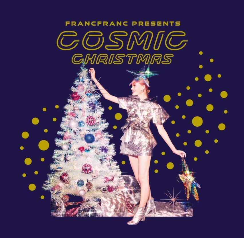 Francfranc Presents / COSMIC CHRISTMAS