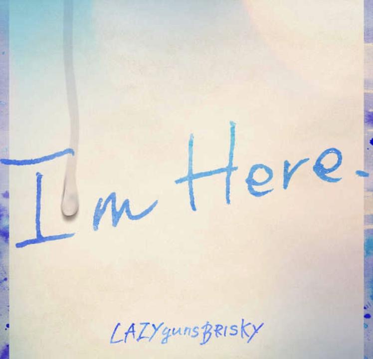 I'm Here.