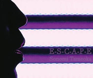 E-S-C-A-P-E