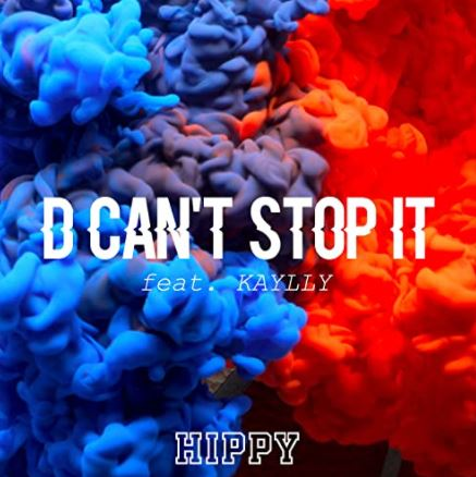 D can't stop it feat. KAYLLY
